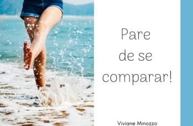 Pare de se comparar!
