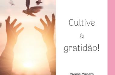 Cultive a gratidão