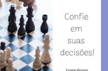 Confie em suas decisões